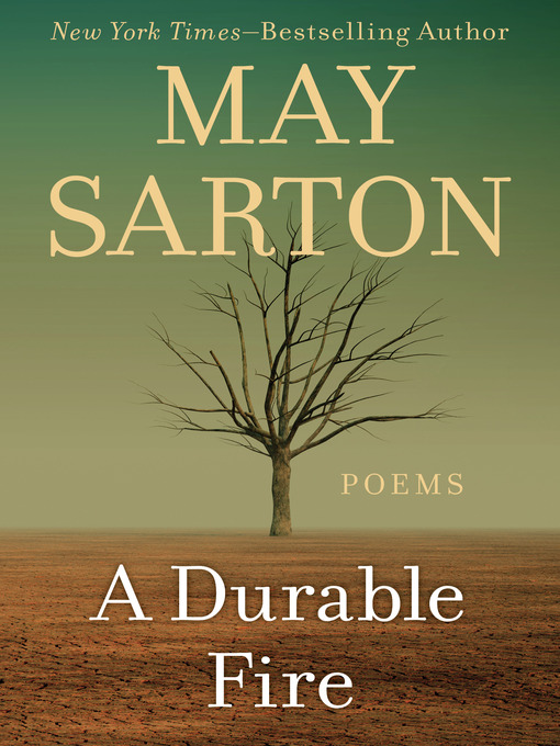 Title details for Durable Fire by May Sarton - Available