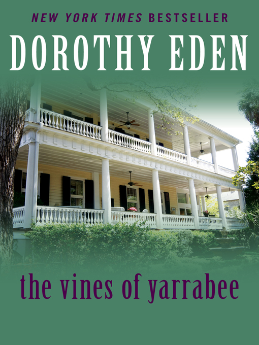 Title details for Vines of Yarrabee by Dorothy Eden - Available