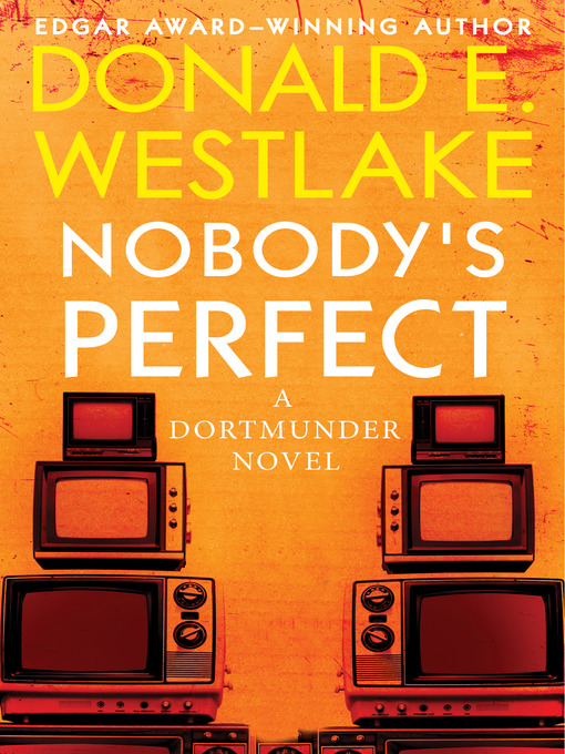 Title details for Nobody's Perfect by Donald E. Westlake - Available