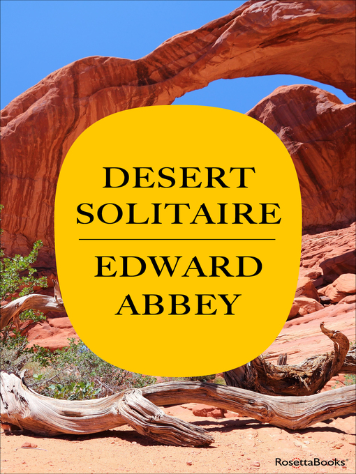 Title details for Desert Solitaire by Edward Abbey - Available