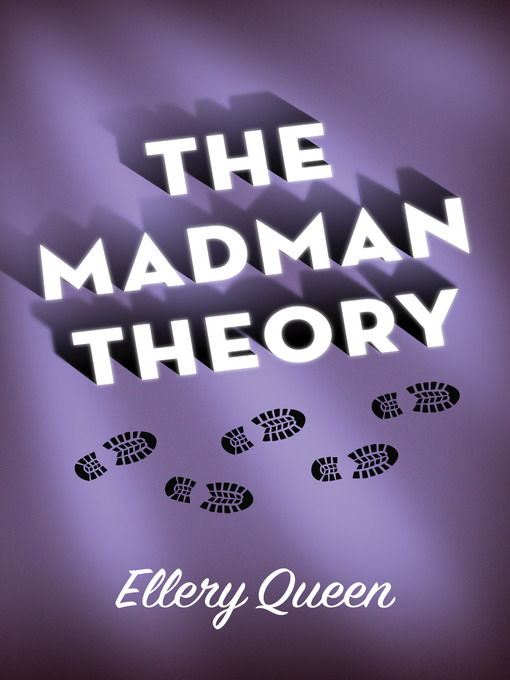 Title details for The Madman Theory by Ellery Queen - Available