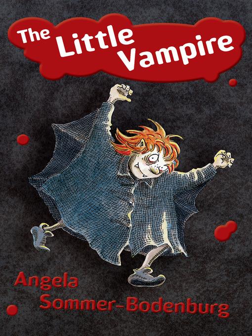 Title details for Little Vampire by Angela Sommer-Bodenburg - Available