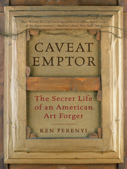 Title details for Caveat Emptor by Ken Perenyi - Available