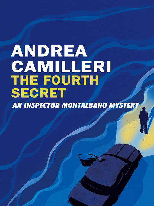 Title details for The Fourth Secret by Andrea Camilleri - Wait list