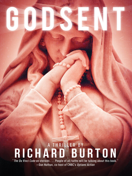 Title details for Godsent by Richard Burton - Available