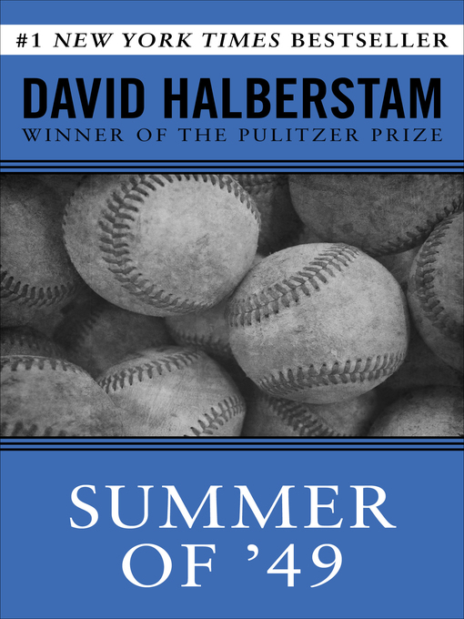Title details for Summer of '49 by David Halberstam - Available