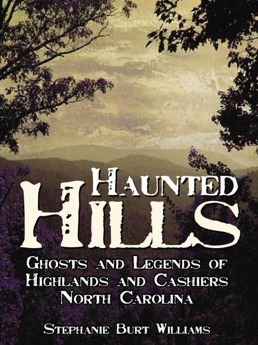 Title details for Haunted Hills by Stephanie Burt Williams - Available