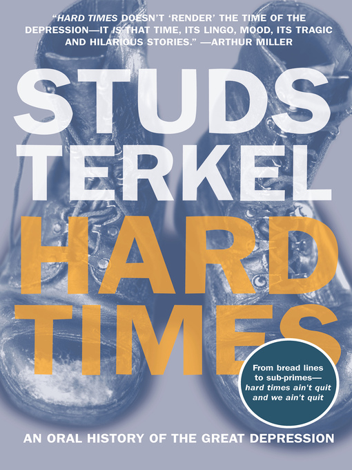 Title details for Hard Times by Studs Terkel - Available
