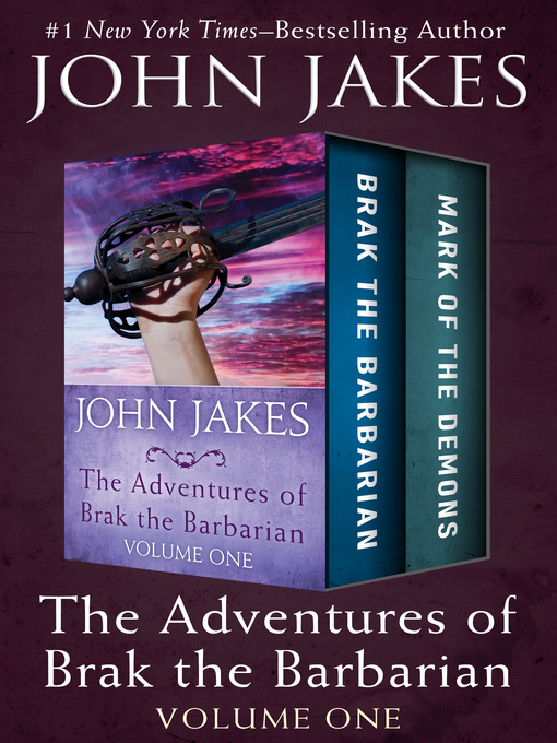 Title details for Brak the Barbarian * Mark of the Demons by John Jakes - Available