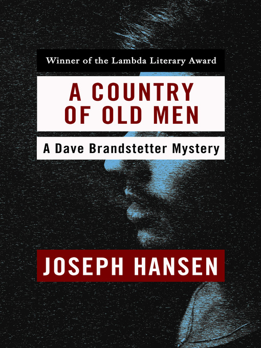 Title details for Country of Old Men by Joseph Hansen - Available