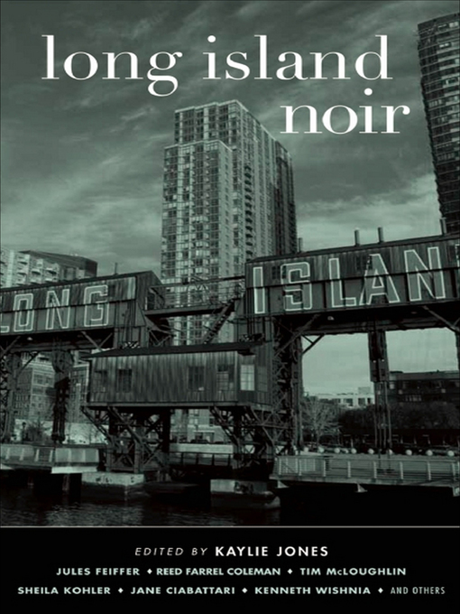Title details for Long Island Noir by Kaylie Jones - Available