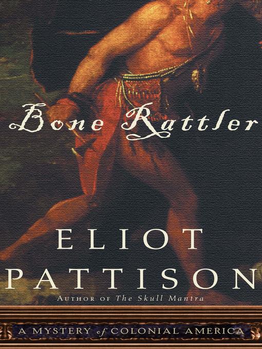 Title details for Bone Rattler by Eliot Pattison - Wait list