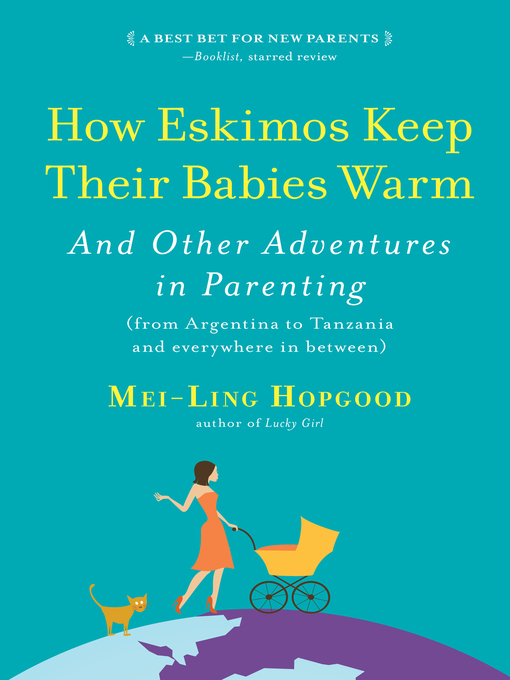 Title details for How Eskimos Keep Their Babies Warm by Mei-Ling Hopgood - Wait list