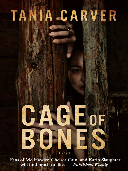 Title details for Cage of Bones by Tania Carver - Available