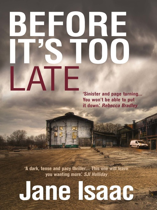 Title details for Before It's Too Late by Jane Isaac - Wait list