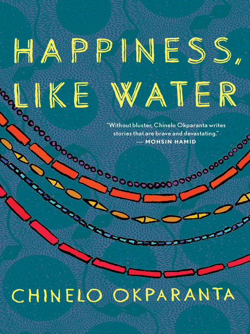 Title details for Happiness, Like Water by Chinelo Okparanta - Available