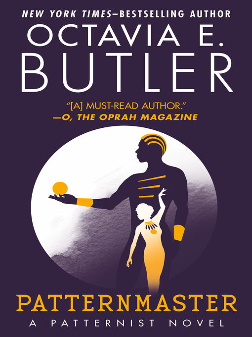Title details for Patternmaster by Octavia E. Butler - Available