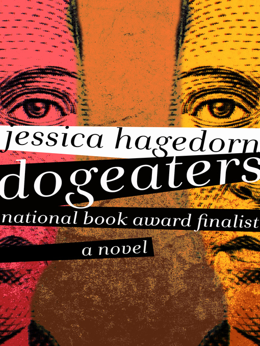 Title details for Dogeaters by Jessica Hagedorn - Wait list