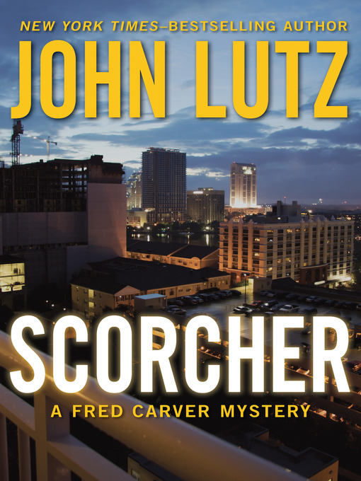 Title details for Scorcher by John Lutz - Wait list