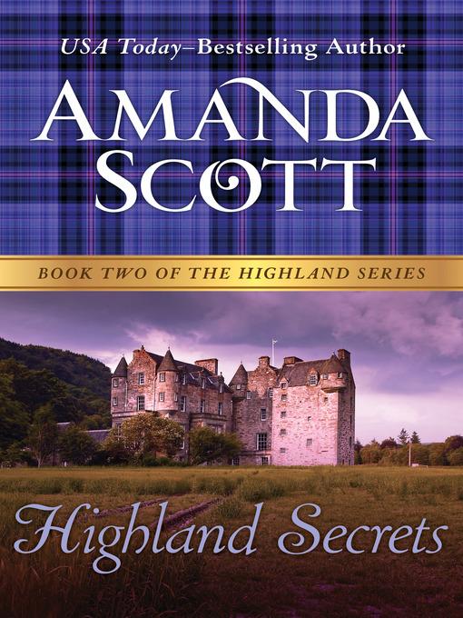 Title details for Highland Secrets by Amanda Scott - Wait list