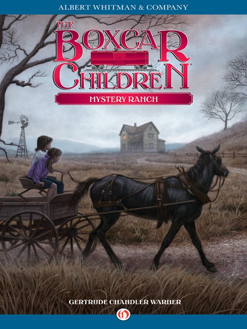 Title details for Mystery Ranch by Gertrude  Chandler Warner - Available