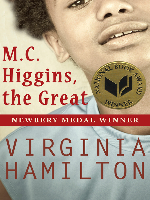 Title details for M.C. Higgins, the Great by Virginia  Hamilton - Available