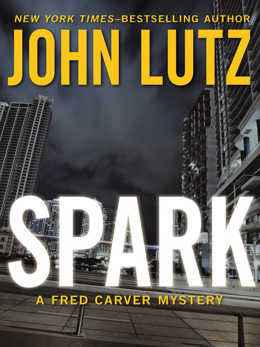 Title details for Spark by John Lutz - Available