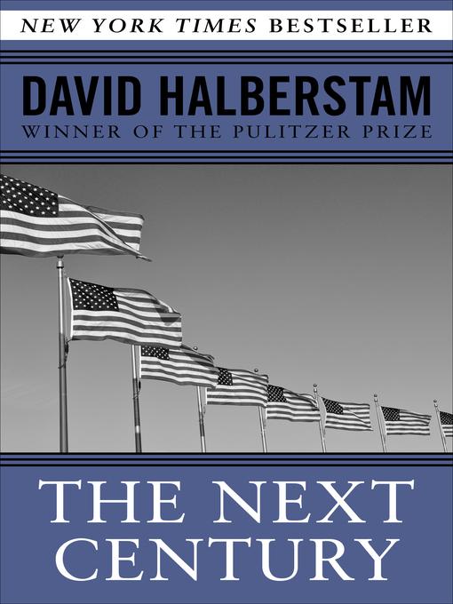 Title details for Next Century by David Halberstam - Available