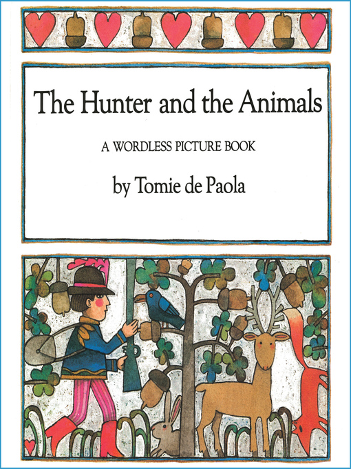 Title details for The Hunter and the Animals by Tomie dePaola - Available