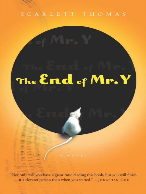 Title details for The End of Mr. Y by Scarlett Thomas - Available