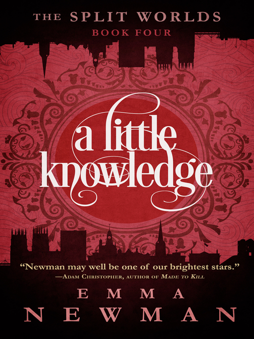 Title details for A Little Knowledge by Emma Newman - Available