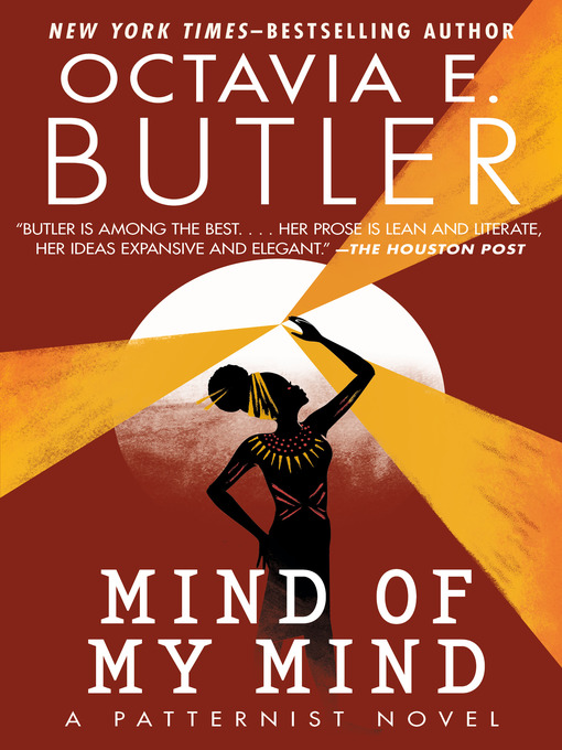 Title details for Mind of My Mind by Octavia E. Butler - Available
