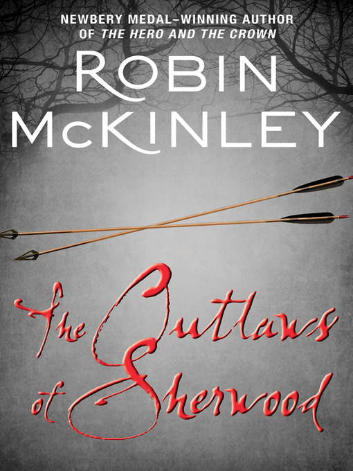 Title details for The Outlaws of Sherwood by Robin McKinley - Available
