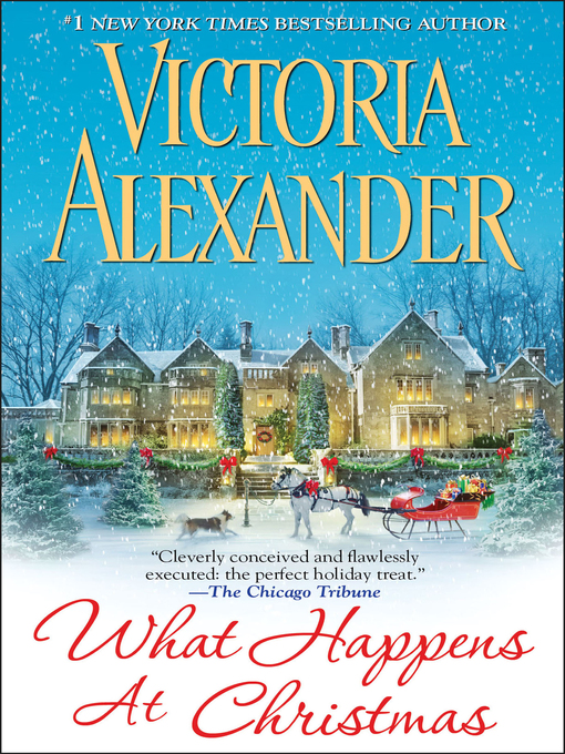 Title details for What Happens At Christmas by Victoria  Alexander - Available