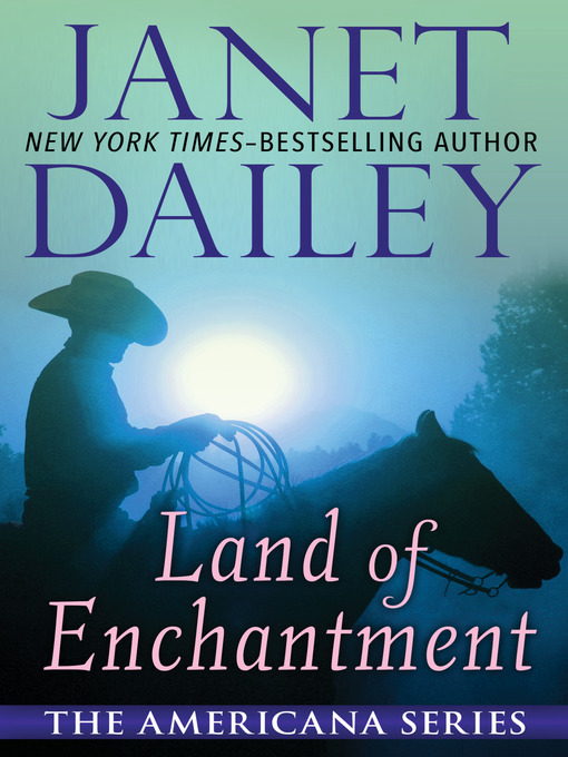 Title details for Land of Enchantment by Janet Dailey - Available