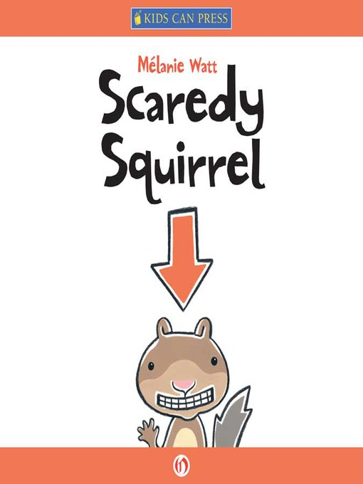 Cover of Scaredy Squirrel