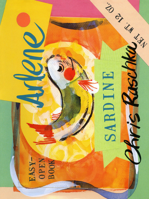 Title details for Arlene Sardine by Chris Raschka - Wait list