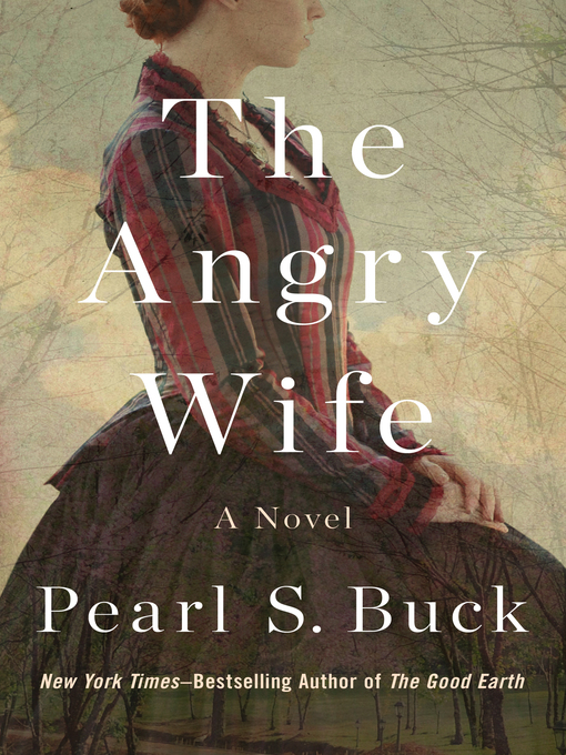 Title details for Angry Wife by Pearl S. Buck - Wait list