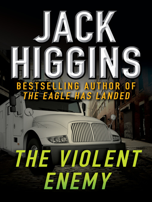 Title details for Violent Enemy by Jack Higgins - Wait list