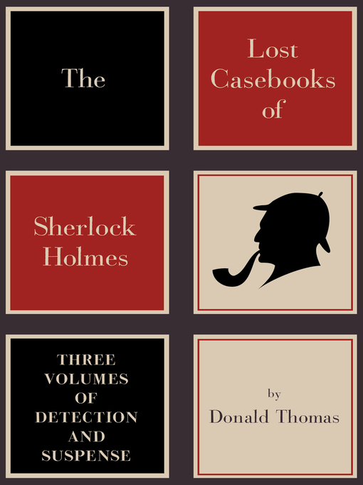 Title details for The Lost Casebooks of Sherlock Holmes by Donald Thomas - Available