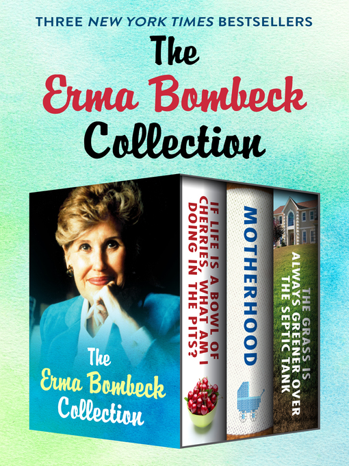 Title details for Erma Bombeck Collection by Erma Bombeck - Available