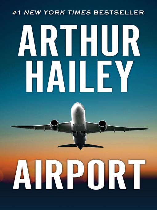 Title details for Airport by Arthur  Hailey - Available