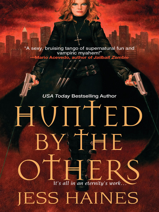 Title details for Hunted by the Others by Jess Haines - Wait list