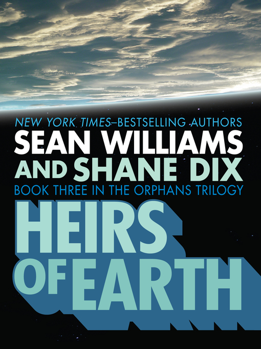 Title details for Heirs of Earth by Sean Williams - Available