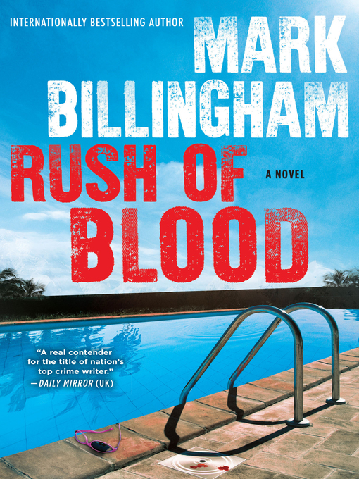 Title details for Rush of Blood by Mark Billingham - Wait list