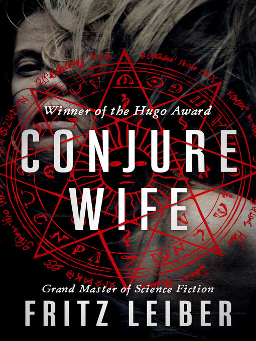 Title details for Conjure Wife by Fritz Leiber - Available