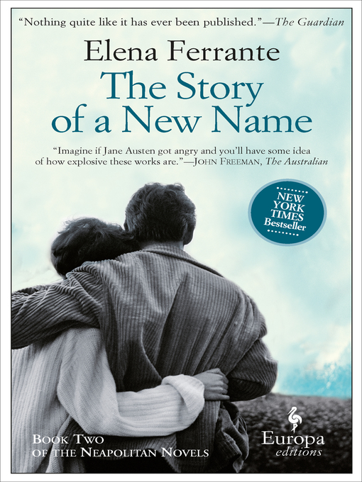 Title details for The Story of a New Name by Elena Ferrante - Available