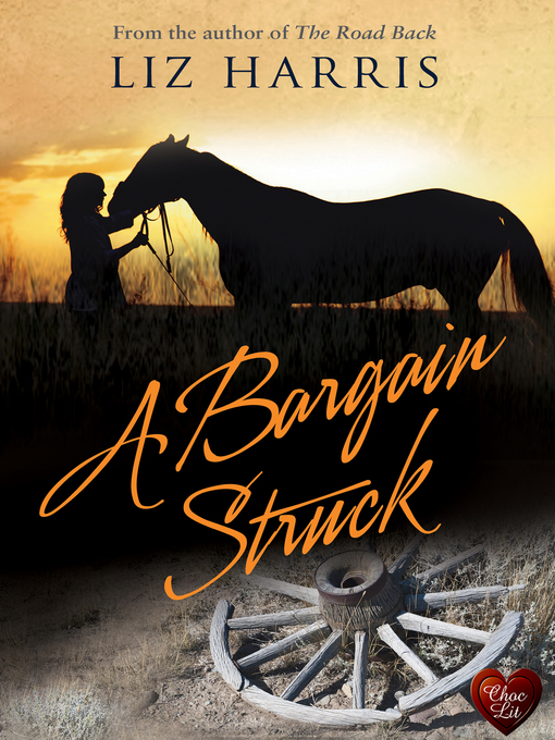 Title details for A Bargain Struck by Liz Harris - Available