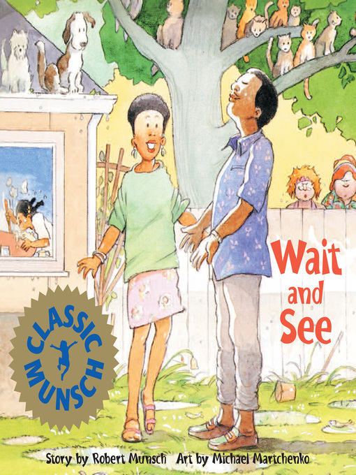 Title details for Wait and See by Robert Munsch - Available