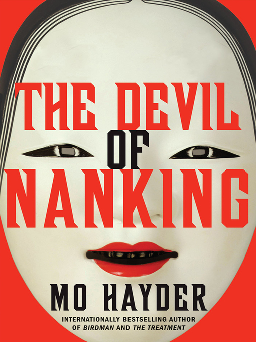 Title details for The Devil of Nanking by Mo Hayder - Available